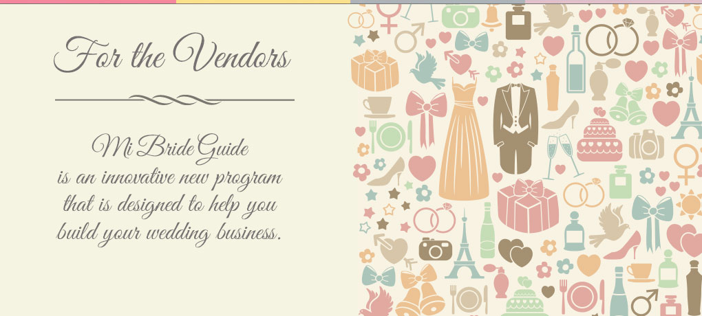 Michigan Bride Guide is designed to help vendors build their wedding business